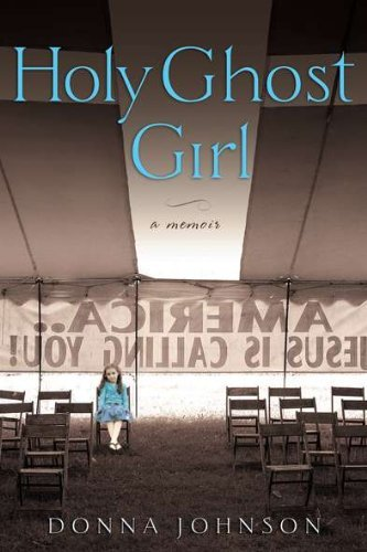 Donna M. Johnson Holy Ghost Girl