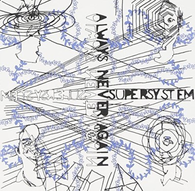 supersystem-always-never-again