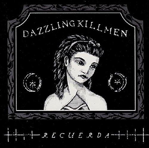 dazzling-killmen-recuerda