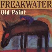 Freakwater Old Paint Remastered