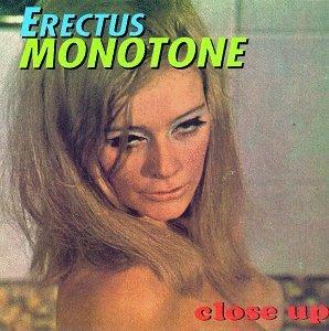 erectus-monotone-close-up