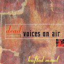 Dead Voices On Air Hafted Maul