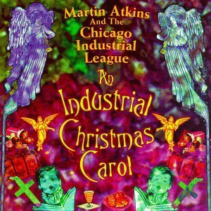 Martin & Chicago Indust Atkins Industrial Christmas Carol