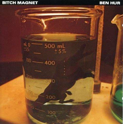 bitch-magnet-ben-hur