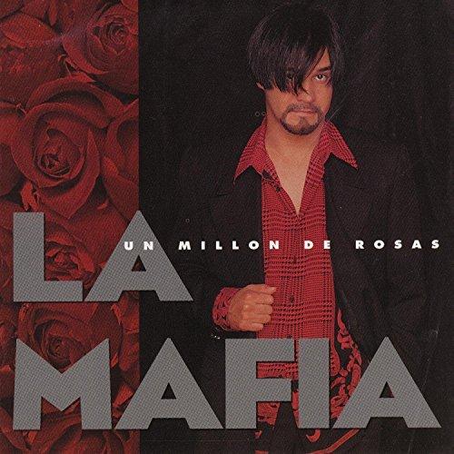 la-mafia-un-millon-de-rosas