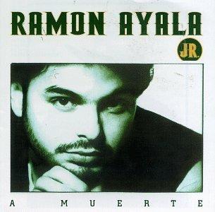 Ramon Jr. Ayala/A Muerte