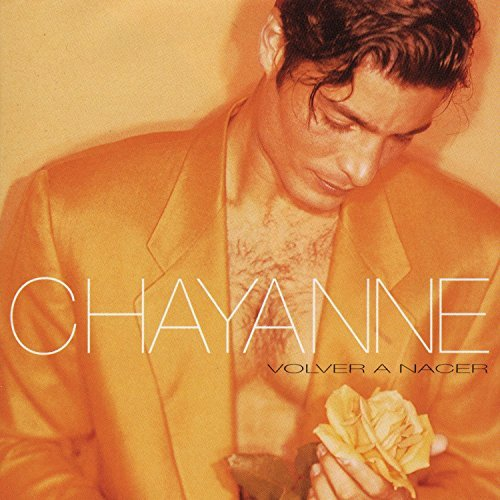 Chayanne Volver A Nacer