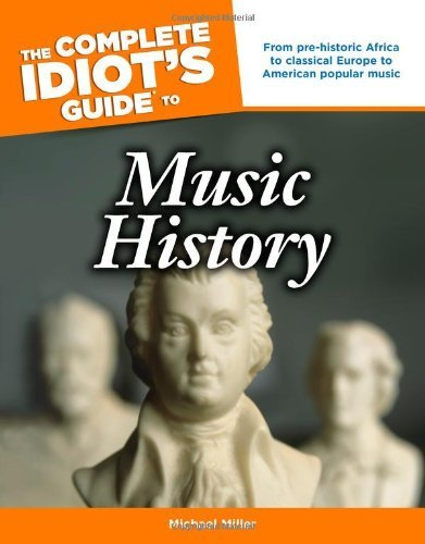 michael-miller-the-complete-idiots-guide-to-music-history