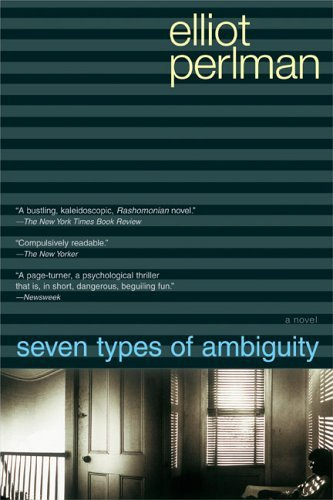 Elliot Perlman Seven Types Of Ambiguity