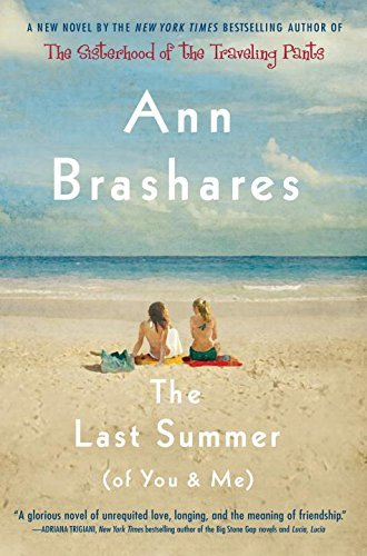 Ann Brashares The Last Summer (of You And Me)