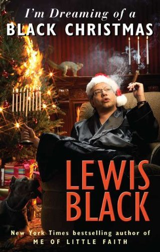 Lewis Black I'm Dreaming Of A Black Christmas