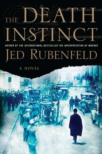 Jed Rubenfeld Death Instinct The