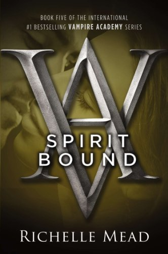 Richelle Mead Spirit Bound