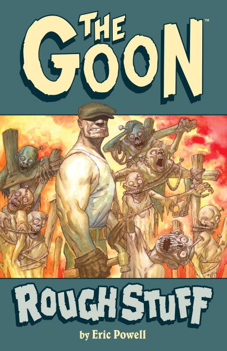 Eric Powell The Goon Volume 0 Rough Stuff (2nd Edition)