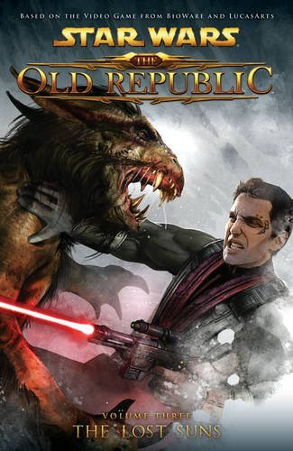 Alexander Freed Star Wars The Old Republic Volume 3 The Lost Suns