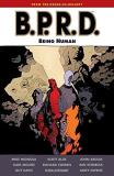 Mike Mignola B.P.R.D. Being Human