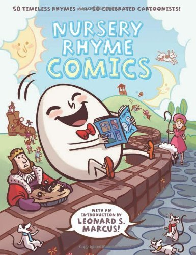 Various Various Authors Nursery Rhyme Comics 50 Timeless Rhymes From 50 Celebrated Cartoonists
