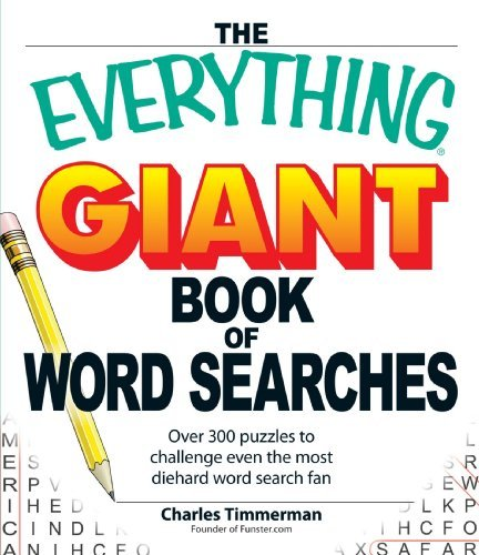 Charles Timmerman Everything Giant Book Of Word Searches The Over 300 Puzzles To Challenge Even The Most Dieha