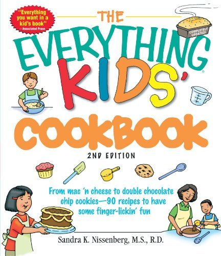 Sandra K. Nissenberg The Everything Kids' Cookbook From Mac 'n Cheese To Double Chocolate Chip Cooki 0002 Edition;updated
