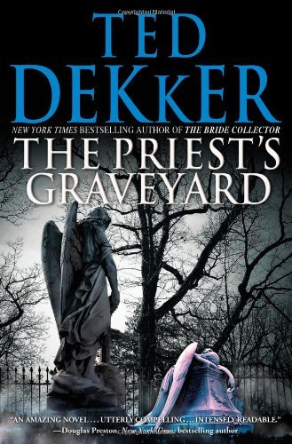 ted-dekker-the-priests-graveyard