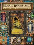 Laurel Skye Mosaic Renaissance Reviving Classic Tile Art With Millefiori