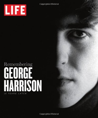 The Editors Of Life Life Remembering George Harrison 10 Years Later