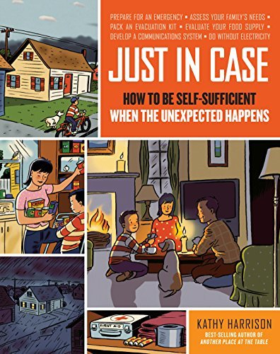 kathy-harrison-just-in-case-how-to-be-self-sufficient-when-the-unexpected-hap