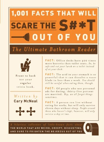 Mcneal Cary 1 001 Facts That Will Scare The S#*t Out Of You The Ultimate Bathroom Reader