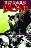 Robert Kirkman Walking Dead Vol. 12 Life Among Them