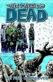 Robert Kirkman Walking Dead Vol. 15 Tp The We Find Ourselves