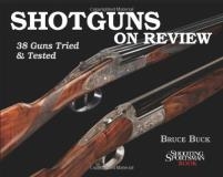 Bruce Buck Shotguns On Review 38 Guns Tried & Tested