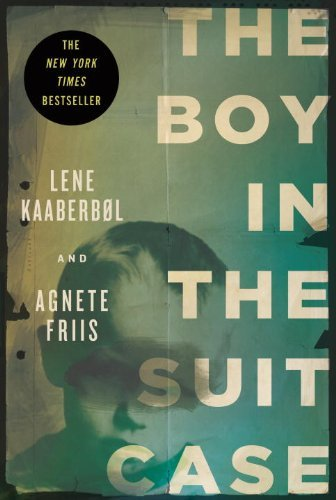 Lene Kaaberbol The Boy In The Suitcase