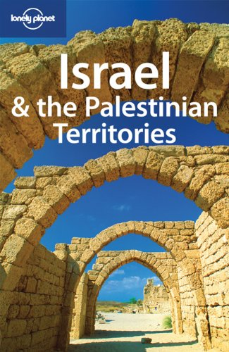 Amelia Thomas Lonely Planet Israel & The Palestinian Territories 0006 Edition;