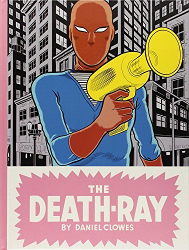 Daniel Clowes Death Ray The