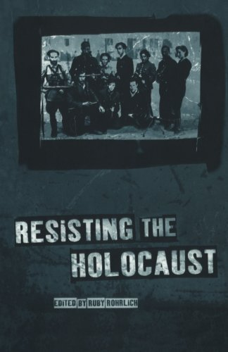 Ruby Rohrlich Resisting The Holocaust