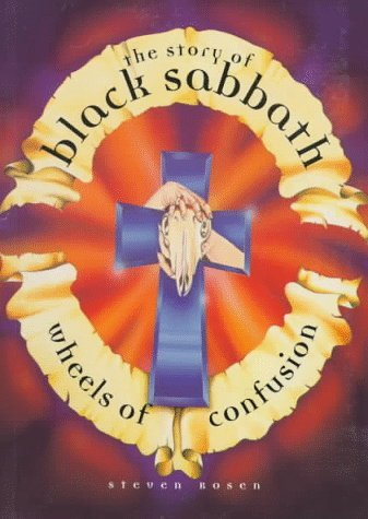 steven-rosen-wheels-of-confusion-story-of-black-sabbath