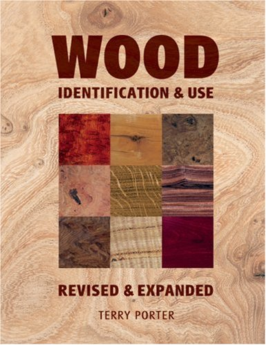 Terry Porter Wood Identification & Use Identification & Use Revised