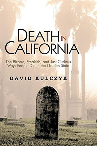 david-kulczyk-death-in-california-the-bizarre-freakish-and-just-curious-ways-peopl