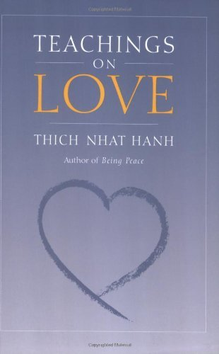 Thich Nhat Hanh Teachings On Love