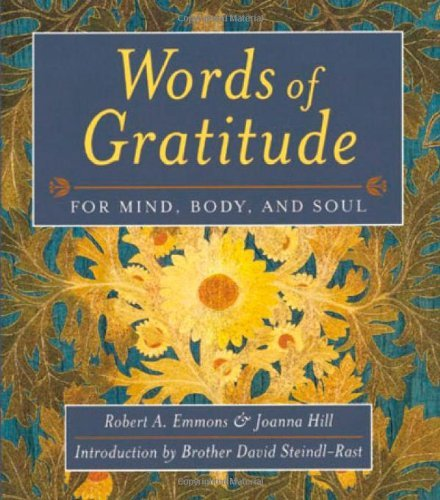 Robert A. Emmons Words Of Gratitude Mind Body & Soul