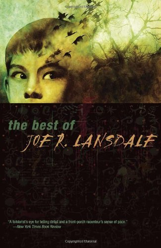 Joe R. Lansdale The Best Of Joe R. Lansdale