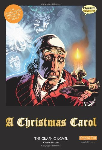 Charles Dickens A Christmas Carol The Graphic Novel Original Text
