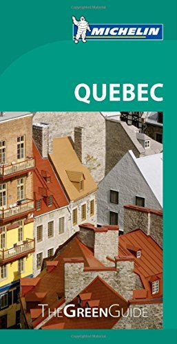 Michelin Travel & Lifestyle Michelin Green Guide Quebec 0008 Edition;
