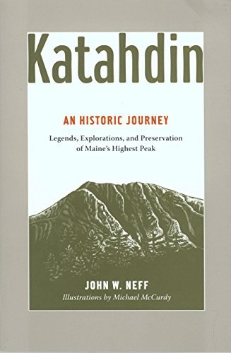 john-neff-katahdin-legends-exploration-and-preservation-of-maines