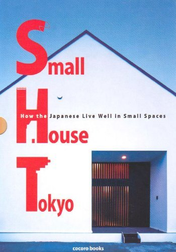 Naohisa Kuriyama Small House Tokyo How The Japanese Live Well In Small Spaces