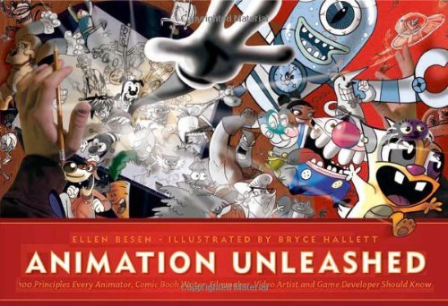 Ellen Besen Animation Unleashed 100 Principles Every Animator Comic Book Writer