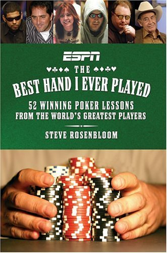 Steve Rosenbloom Best Hand I Ever Played The 52 Winning Poker Les