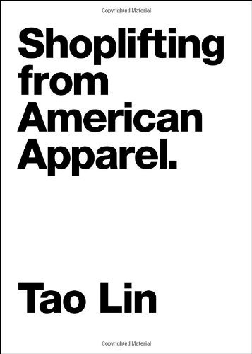 tao-lin-shoplifting-from-american-apparel
