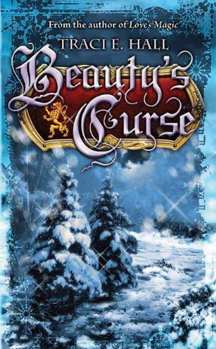 Traci E. Hall Beauty's Curse