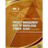 Project Management Institute A Guide To The Project Management Body Of Knowledg 0004 Edition;